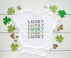 Lucky Stacked | Sublimation Transfer