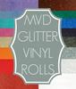MVD Glitter Vinyl Rolls