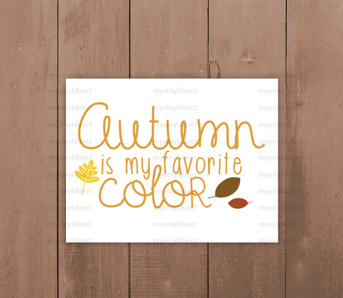 Autumn Is My Favorite Color Digital Cutting File