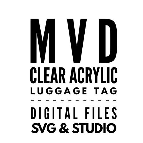 MVD Clear Acrylic Luggage Tag Digital Files SVG & Studio