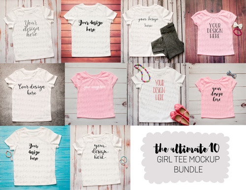 The Ultimate 10 Girls T Shirt Mock-Up Bundle