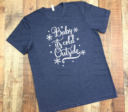 Baby It's Cold Outside HEAT PRESS TRANSFER