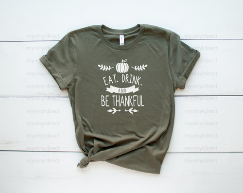 Eat Drink Be Thankful | Screen Print Transfer