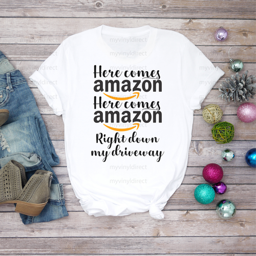 Here Comes Amazon   Sublimation Transfer