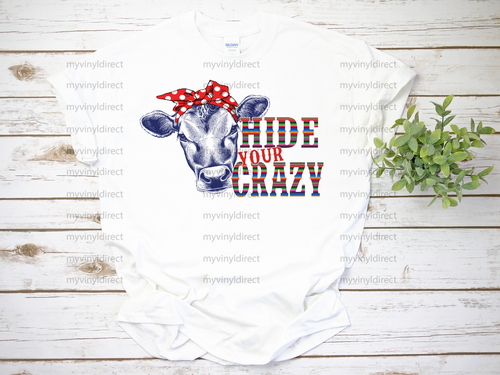 Hide Your Crazy | Sublimation Transfer