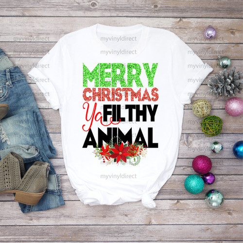 Merry Christmas Ya Filthy Animal | Sublimation Transfer