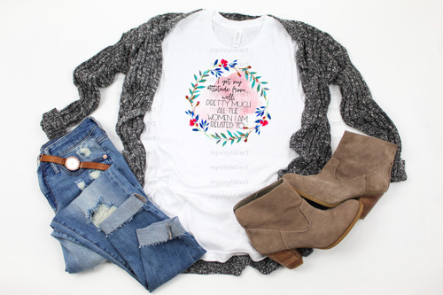 I Get My Attitude Wreath | Cotton Transfer
