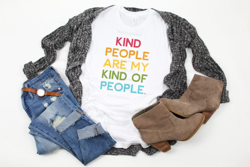 Kind People Are My Kind Of People | Cotton Transfer