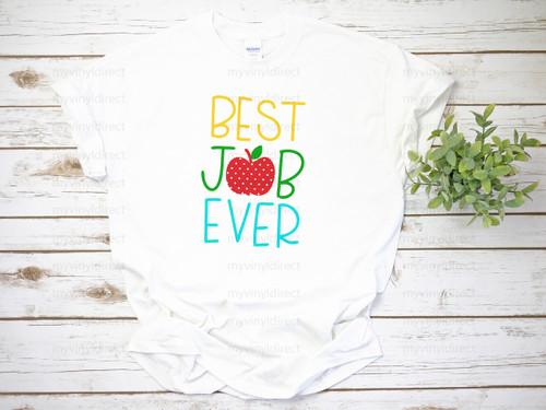 Best Job Ever Teacher   Cotton Transfer