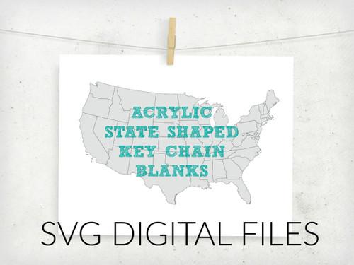 Acrylic State Key Chain Digital Files