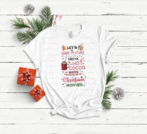 Bake, Hot Cocoa, Watch Christmas Movies