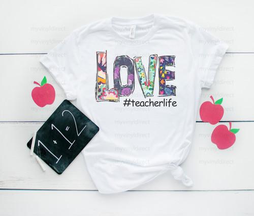 #teacherslife Love | Sublimation Transfer