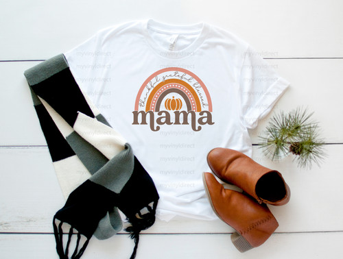 Thankful Grateful Blessed Mama | Sublimation Transfer
