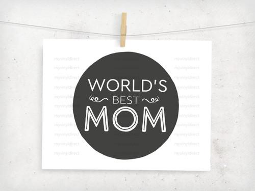 World's Best Mom Digital File