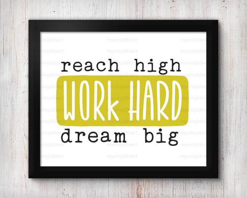 Work Hard Dream Big Digital File