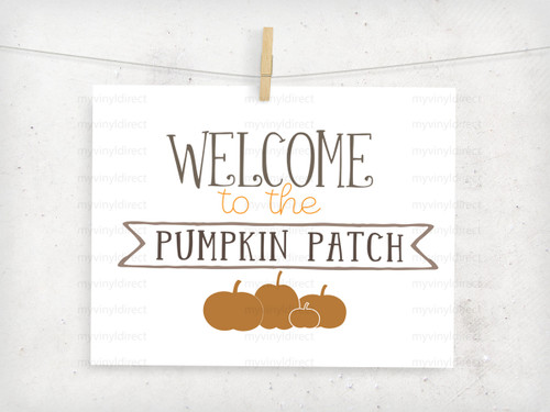 Welcome To The Pumpkin Patch Digital Cutting File