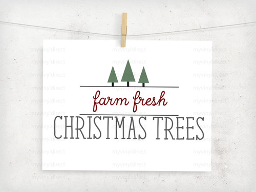 Farm Fresh Christmas Trees Digital File