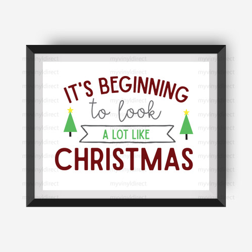 It's Beginning To Look A lot Like Christmas Digital File