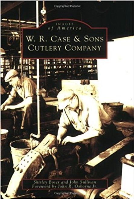 09106 W.R. Case & Sons Cutlery Company Images of America