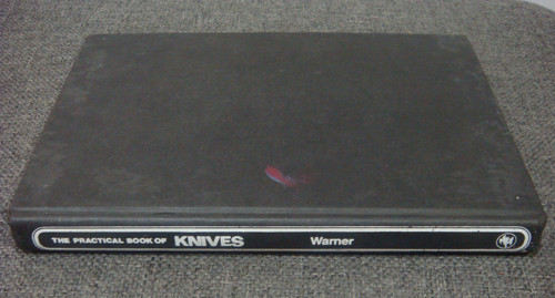 The Practical Book of Knives By Ken Warner