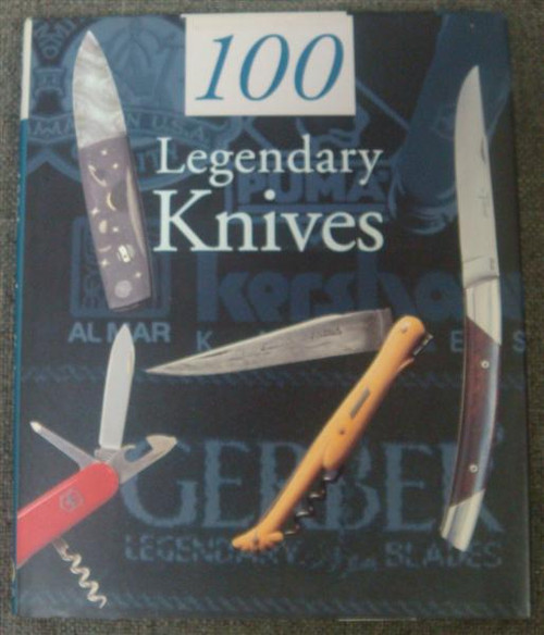 100 Legendary Knives By Gerard Pacella