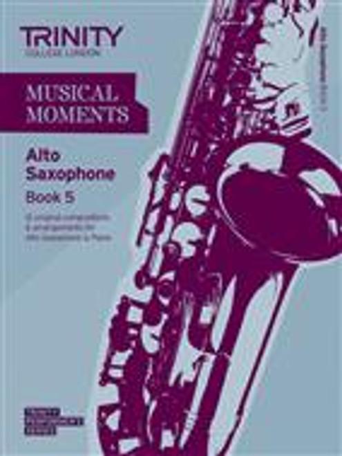 Trinity Saxophone Alto Grade 5 Musical Moments Bk 5