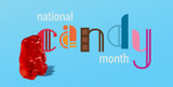 June is National Candy Month!