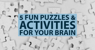 5 Fun Puzzles & Activities For Your Brain