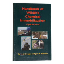 Handbook of Wildlife Immobilization 5th Edition