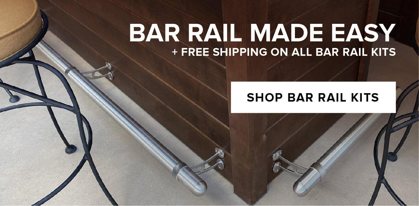 Bar Rail Kits + Free Shipping