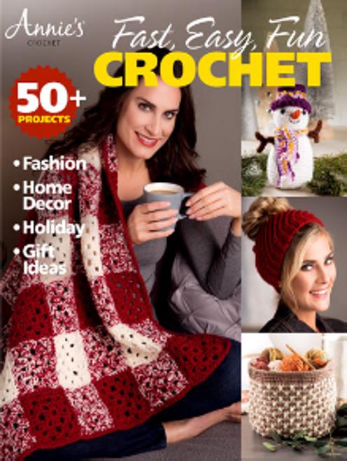 Fast, Fun Easy Crochet