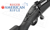 RUGER AMERICAN RIFLE IN VARIOUS CALIBERS