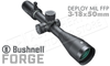 Bushnell Forge Riflescope 3-18x50mm with Deploy MIL FFP Reticle #RF3185BF2