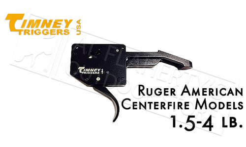 TIMNEY TRIGGERS RUGER AMERICAN CENTERFIRE, 1.5-4 LB ADJUSTABLE