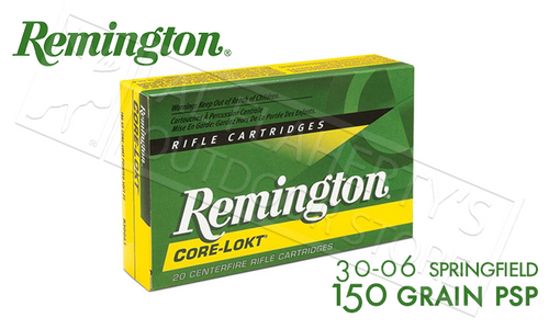 REMINGTON 30-06 SPRG CORE-LOKT, POINTED SOFT POINT 150 GRAIN BOX OF 20
