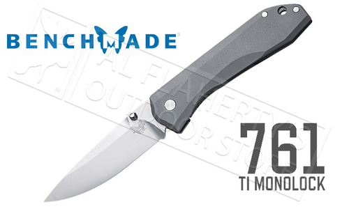 BENCHMADE 761 TI MONOLOCK FOLDER #761