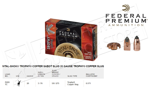 "Federal Vital-Shok Trophy Copper Sabot Slugs 20 Gauge 3"" 275 grain Box of 5 #P209TC"