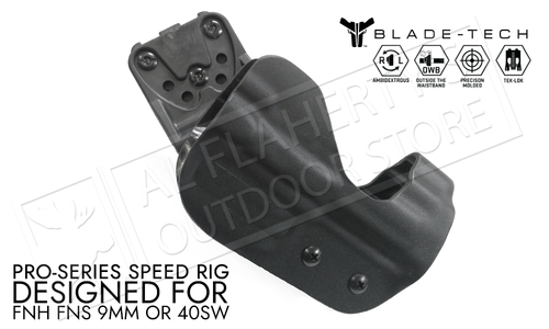 Blade-Tech Original Pro-Series Speed Rig Holster for FNH FNS 9/40 Caliber Pistols, Right-Handed D/OS with TekLok Mount #HOLX0001379598460