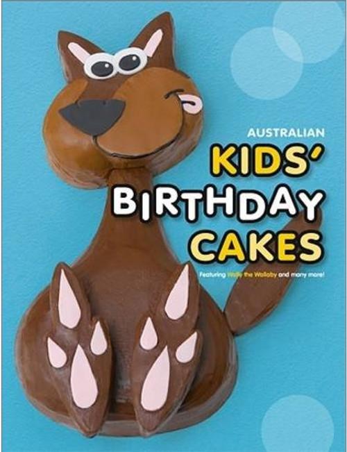 Australian Kids' Birthday Cakes Book