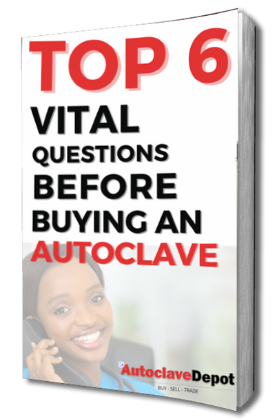 Top 6 VITAL Questions BEFORE Buying an Autoclave eBook