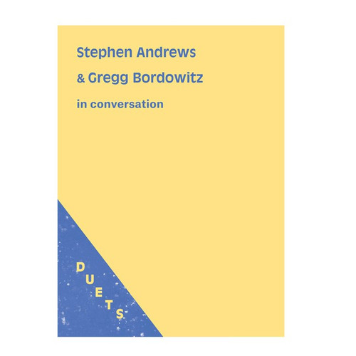SOLD OUT - DUETS: Stephen Andrews & Gregg Bordowitz in Conversation