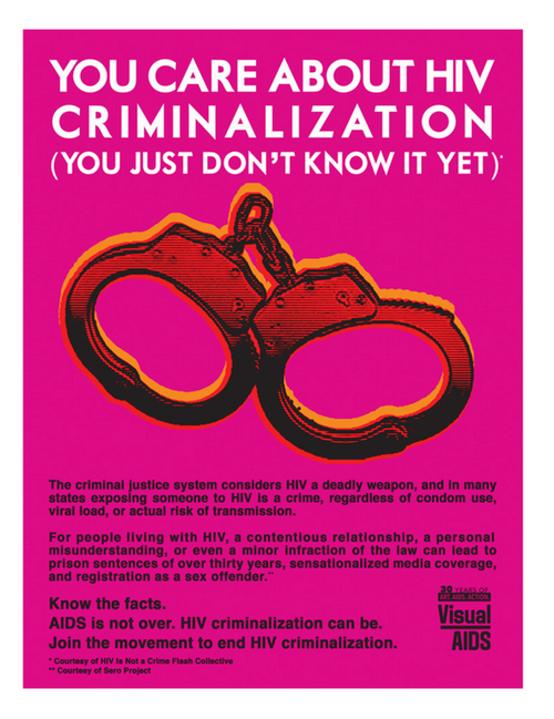 Broadsheet: YOU CARE ABOUT HIV CRIMINALIZATION (YOU JUST DON'T KNOW IT YET)