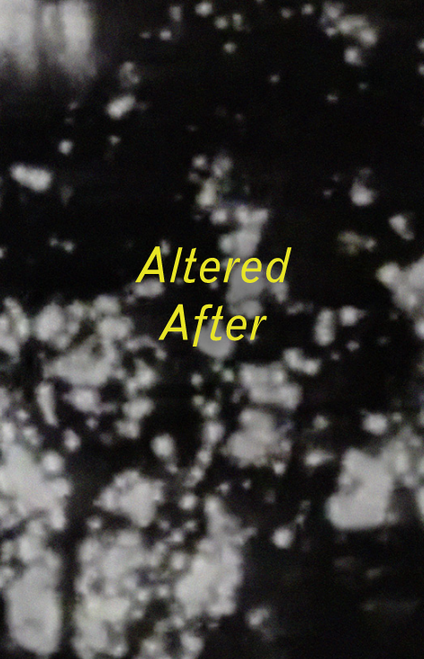 Altered After