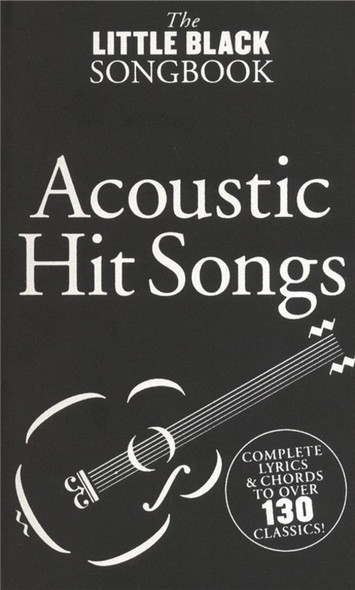 The Little Black Book of Acoustic Hit Songs