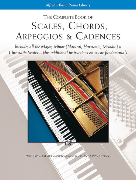 Alfred's Basic Piano Library Scales Chords Arpeggios & Cadences - Complete Book