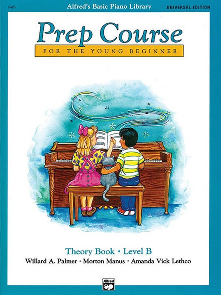 Alfred's Basic Piano Prep Course: Theory Book B Universal Edition