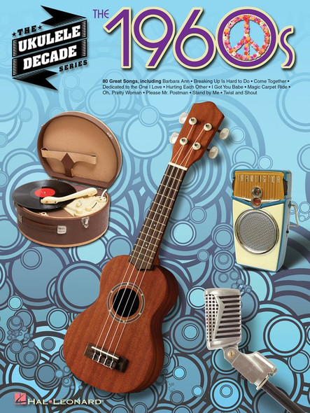 The Ukulele Decade Series - The 1960s