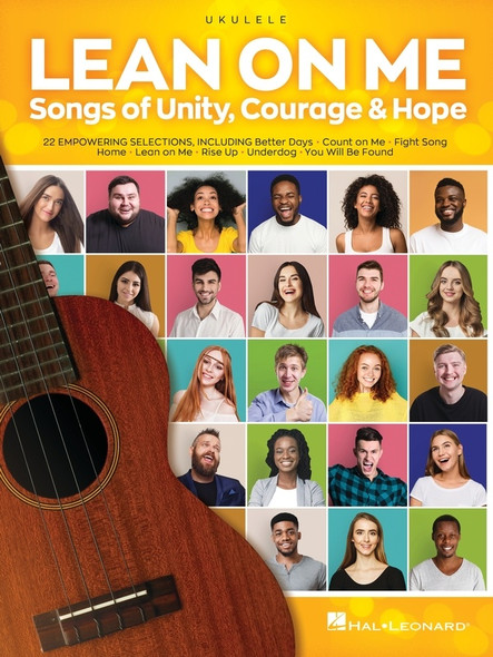 Lean on Me - Songs of Unity, Courage & Hope