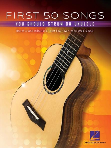 First 50 Songs You Should Strum on Ukulele