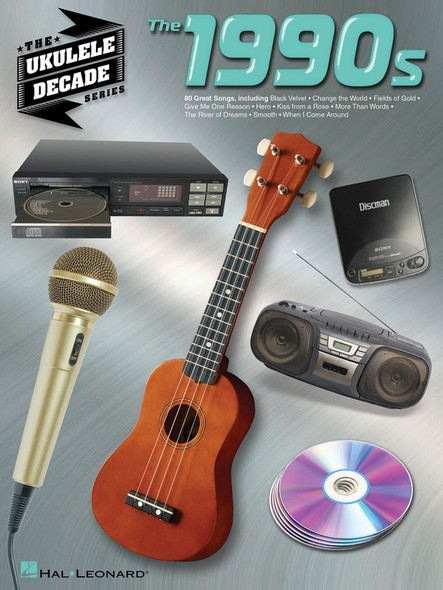 The Ukulele Decade Series - The 1990s
